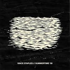 Vince Staples - summertime 06