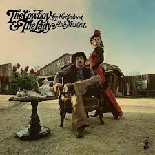 Lee Hazlewood and Anne Margret - The Cowboy & The Lady