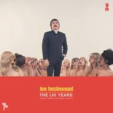 Lee Hazlewood - The LHI Years: Singles, Nudes & Backsides