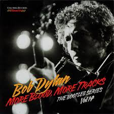 Bob Dylan - More Blood, More Tracks: The Bootleg Series