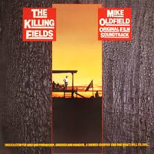 The Killing Fields - Original Soundtrack by Mike Oldfield