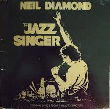 The Jazz Singer - Original Soundtrack by Neil Diamond