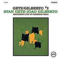 Stan Getz and Joao Gilberto - Liv at Carnegie Hall