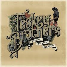 The Teskey Brothers - Run Home Slow