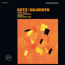 Stan Getz and Joao Gilberto - Getz/Gilberto