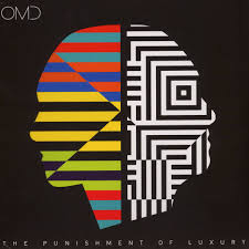 Orchestral Manoeuvres of the Dark (OMD) - The Punishment of Luxury
