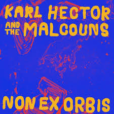 Karl Hector and the malcouns - non exorbis