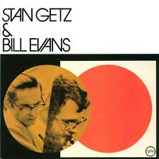Stan Getz and Bill Evans - Self Titled