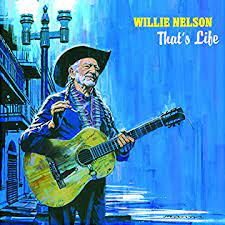 Willie Nelson - That's Life