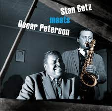Stan Getz And Oscar Peterson – Stan Getz Meets Oscar Peterson