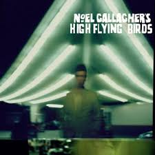 Noel Gallagher's High Flying Birds - Self Titled