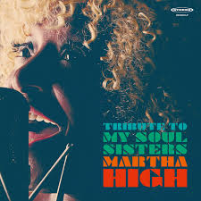 Martha High - Tribute To My Soul Sisters
