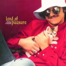 Sticky Fingers - Land of Pleasure