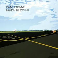 Saint Etienne - Sound of Water