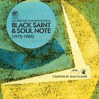 Black Saint and Soul Note - You Need This: An Introduction