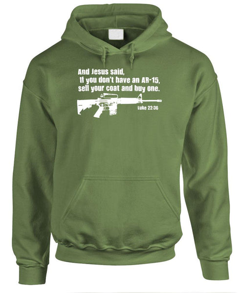 JESUS SAID Buy An Ar-15 - Luke 22:36 Guns - Fleece Pullover Hoodie (fleece)