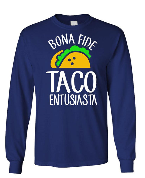 BONA FIDE TACO ENTUSIASTA - Unisex Cotton Long Sleeved T-Shirt (lstee)