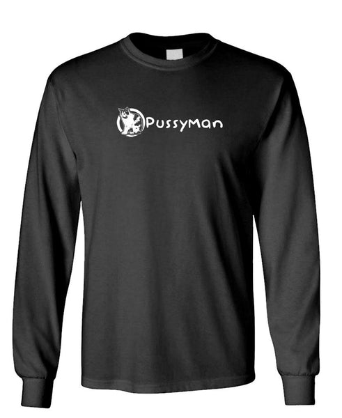 PUSSY MAN - Unisex Cotton Long Sleeved T-Shirt (lstee)