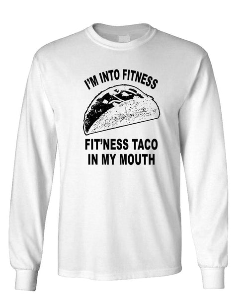 TACO - Into Fitness in my Mouth - Unisex Cotton Long Sleeved T-Shirt (lstee)
