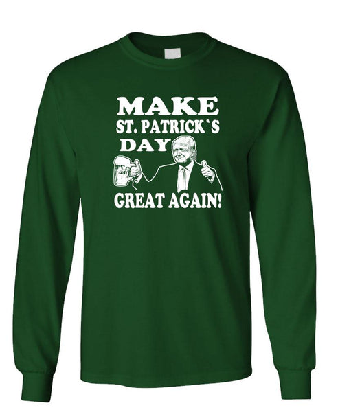 MAKE ST. PATRICKS DAY GREAT AGAIN - Unisex Cotton Long Sleeved T-Shirt (lstee)