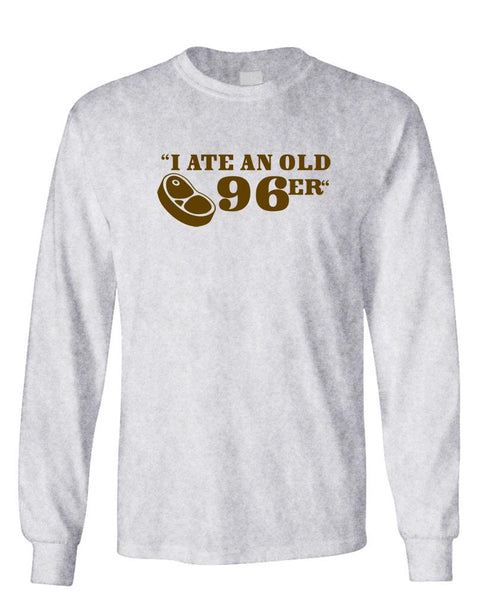 I ATE A 96ER - Unisex Cotton Long Sleeved T-Shirt (lstee)