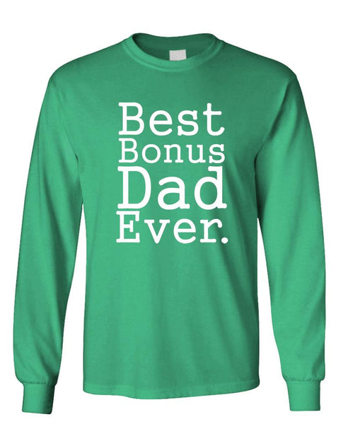 BEST BONUS DAD EVER - Unisex Cotton Long Sleeved T-Shirt (lstee)