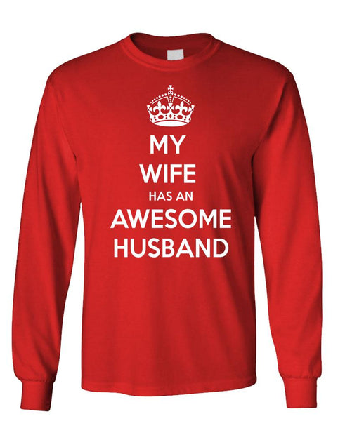 MY WIFE HAS AN AWESOME HUSBAND - Unisex Cotton Long Sleeved T-Shirt (lstee)