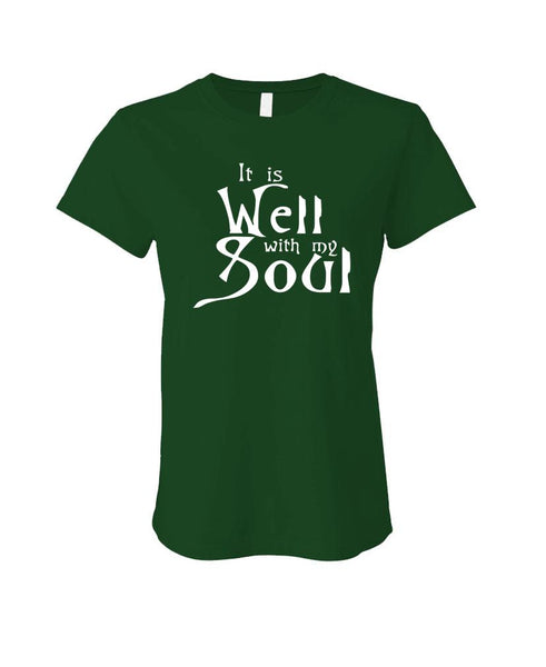 IT is WELL WITH MY SOUL - jesus christ - LADIES Cotton T-Shirt (ladies)