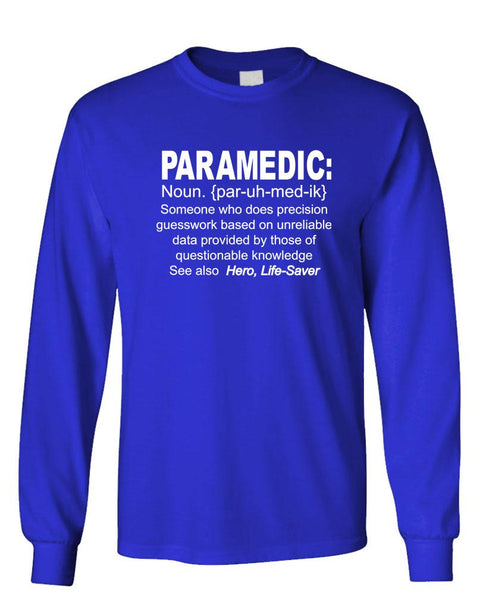 PARAMEDIC DEFINITION - Unisex Cotton Long Sleeved T-Shirt (lstee)