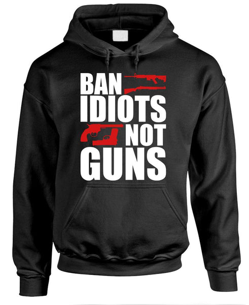 BAN IDIOTS NOT GUNS - Fleece Pullover Hoodie (fleece)