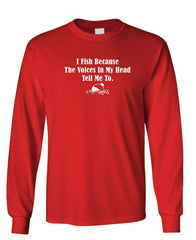 I FISH BECAUSE THE VOICES TELL ME TO - Unisex Cotton Long Sleeved T-Shirt (lstee)