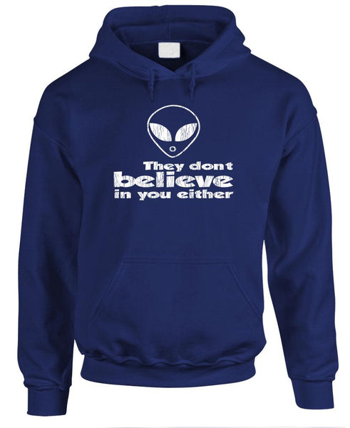 THEY DON'T BELIEVE IN YOU EITHER - Fleece Pullover Hoodie (fleece)