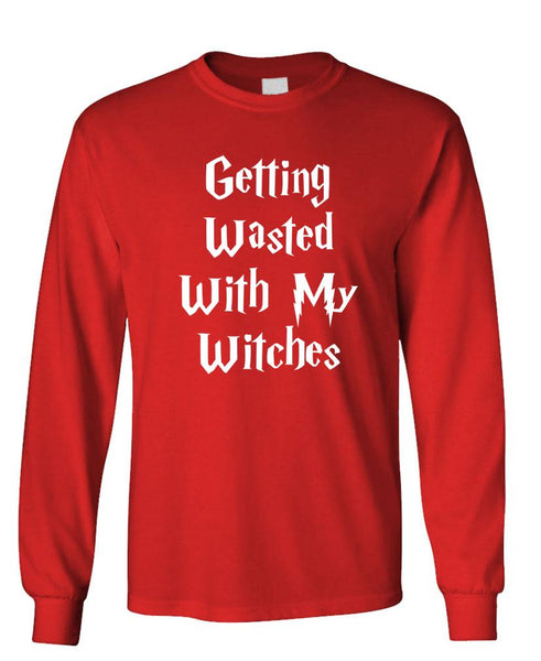 GETTING WASTED WITH MY WITCHES - Unisex Cotton Long Sleeved T-Shirt (lstee)