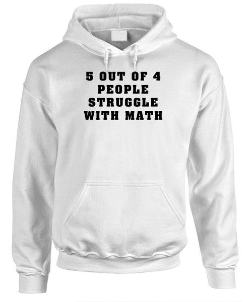 5 OUT OF 4 PEOPLE STRUGGLE WITH MATH - Fleece Pullover Hoodie (fleece)