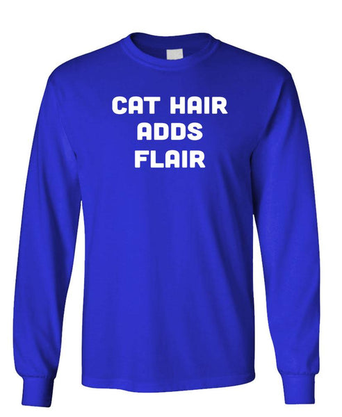 CAT HAIR ADDS FLAIR - Unisex Cotton Long Sleeved T-Shirt (lstee)