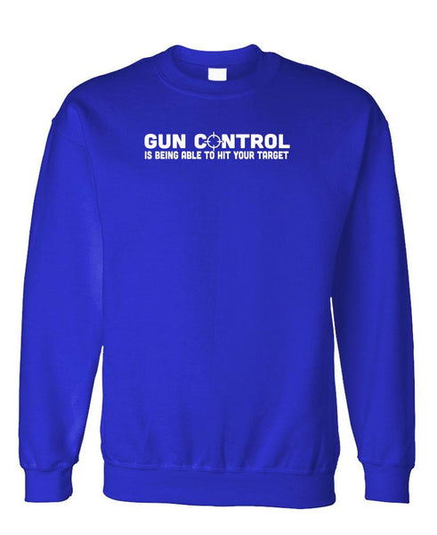 GUN CONTROL means HITTING YOUR TARGET - Fleece Crew Neck Pullover Sweatshirt (fleece)