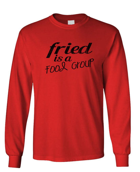 FRIED IS A FOOD GROUP - Unisex Cotton Long Sleeved T-Shirt (lstee)