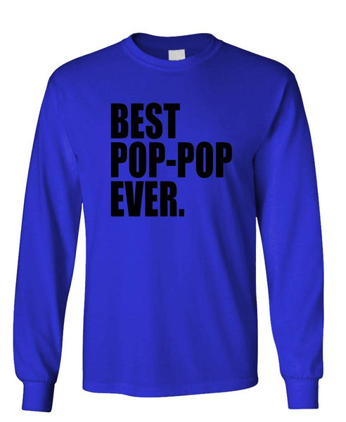 BEST POP-POP EVER - Unisex Cotton Long Sleeved T-Shirt (lstee)