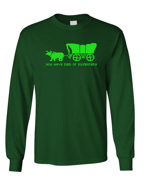 YOU HAVE DIED OF DYSENTERY - Unisex Cotton Long Sleeved T-Shirt (lstee)