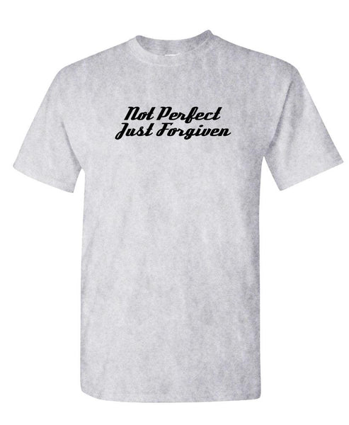 NOT PERFECT JUST Forgiven - Unisex Cotton T-Shirt Tee Shirt (tee)