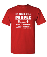If Guns Kill People then SPOONS MAKE YOU FAT - Unisex Cotton T-Shirt Tee Shirt (tee)