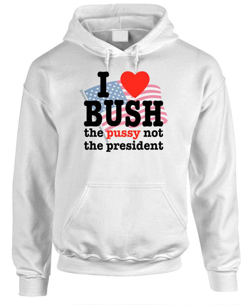 I LOVE BUSH NOT THE PRESIDENT - Fleece Pullover Hoodie (fleece)