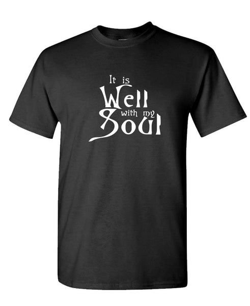 IT is WELL WITH MY SOUL - jesus christ - Mens Cotton T-Shirt (tee)