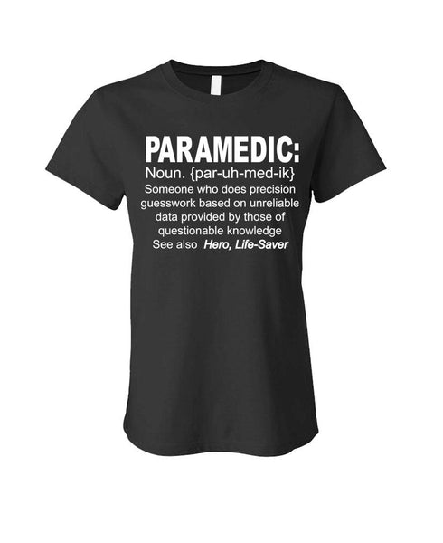 PARAMEDIC DEFINITION - Cotton LADIES T-Shirt (ladies)