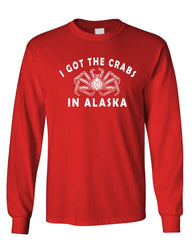 I GOT CRABS IN ALASKA - Unisex Cotton Long Sleeved T-Shirt (lstee)