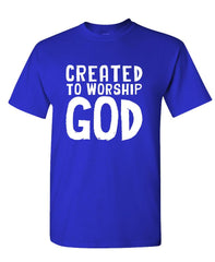 CREATED TO WORSHIP GOD - jesus christ lord - Cotton Unisex T-Shirt (tee)