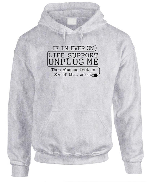 IF I'M EVER ON LIFE SUPPORT - Fleece Pullover Hoodie (fleece)