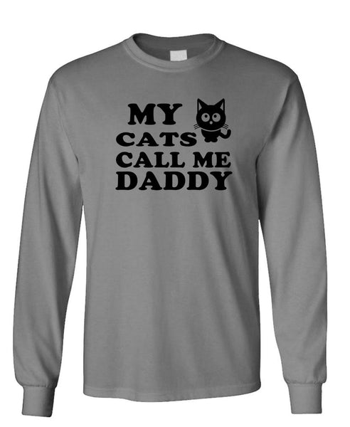 MY CATS CALL ME DADDY - Unisex Cotton Long Sleeved T-Shirt (lstee)