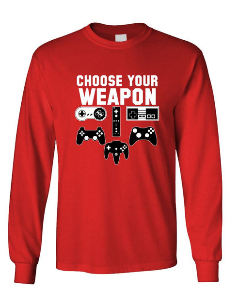 CHOOSE YOUR WEAPON video game gamer gaming - Unisex Cotton Long Sleeved T-Shirt (lstee)