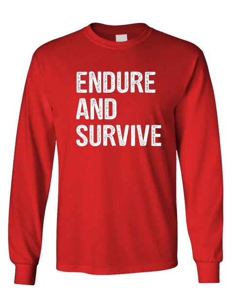 ENDURE AND SURVIVE - Unisex Cotton Long Sleeved T-Shirt (lstee)